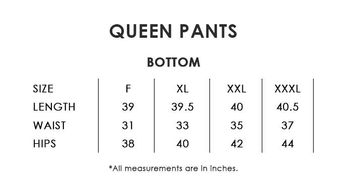 Queen Pants Size Chart